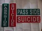 PASS SIDE &  SUICIDE Reflective Signs, Set of 2