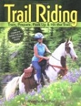 Trail Riding-Train, Prepare, Pack Up & Hit The Trail