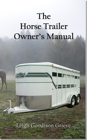 The Horse Trailers Owner's Manual BOOK